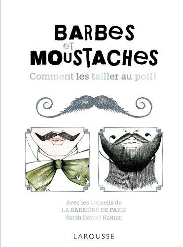 barbes moustaches livre barbier paris